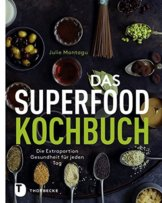 Das Superfood-Kochbuch - Die Extraportion Gesundheit für jeden Tag - 1
