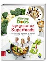 Die Ernährungs-Docs - Supergesund mit Superfoods: Die 10 wichtigsten Lebensmittel, um körperlich und geistig fit und gesund zu bleiben - 1