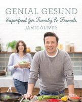Genial gesund: Superfood for Family & Friends - 1
