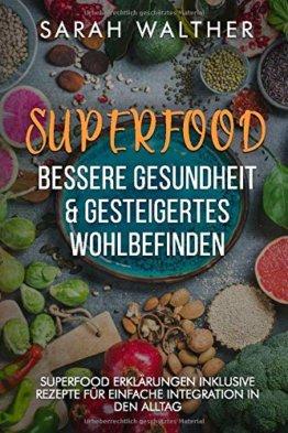 Superfood: Bessere Gesundheit & gesteigertes Wohlbefinden: Superfood Kochbuch mit 34 Rezepten für bessere Gesundheit, Vitalität, Fitness, zum Abnehmen und mit Superfood Erklärungen - 1